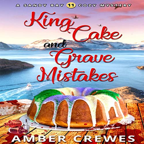 King Cake and Grave Mistakes cover art