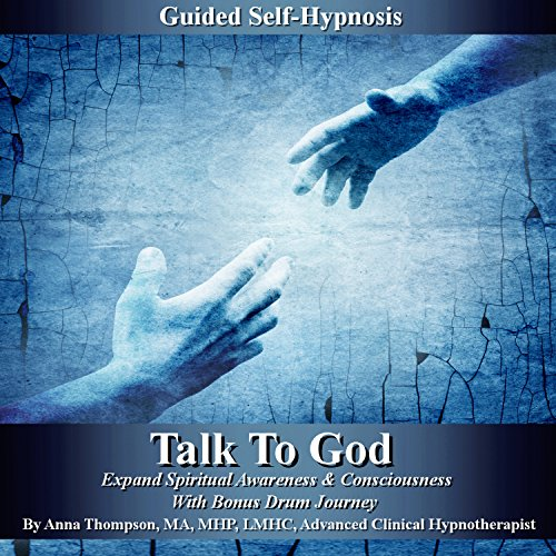 Talk to God Guided Self Hypnosis cover art