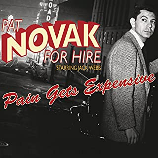 Pat Novak for Hire: Pain Gets Expensive cover art
