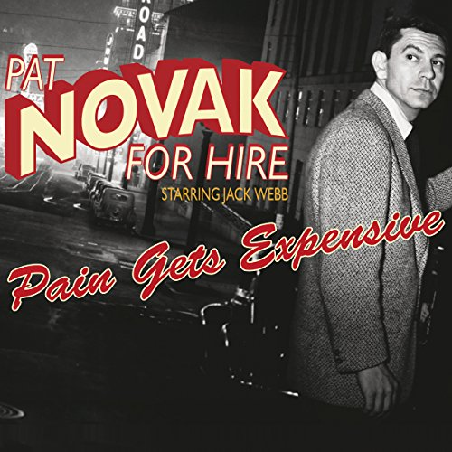 Pat Novak for Hire: Pain Gets Expensive audiobook cover art