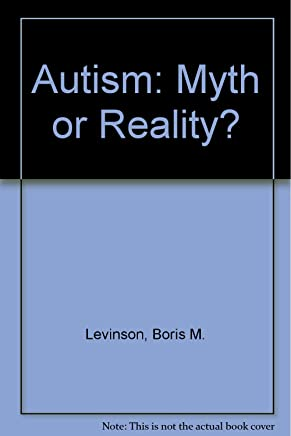 Autism Myth And Reality >> Autism Myth Or Reality 9780398049607 Medicine Health Science