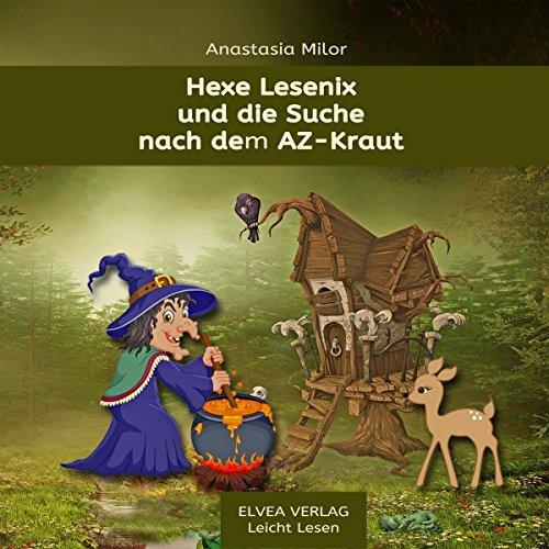 Hexe Lesenix und die Suche nach dem AZ-Kraut cover art