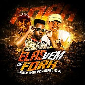 Elas Vem de Fora (feat. Mc 3L & Mc Mingau)