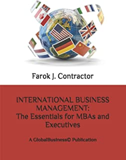 International Business Management: The Essentials for MBAs and Executives: A GlobalBusiness(c) Publication