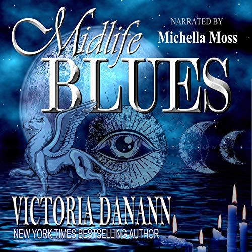 Midlife Blues: A Paranormal Women's Fiction Novel Audiobook By Victoria Danann cover art