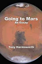 Going To Mars: An Essay