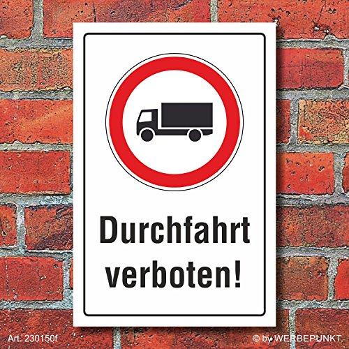 Schild Durchfahrt verboten LKW Hinweisschild Verbotsschild 3 mm Alu-Verbund 600 x 400 mm