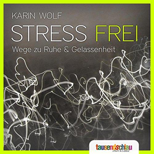 Stress frei Titelbild