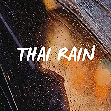 Thai Rain 2 Hours