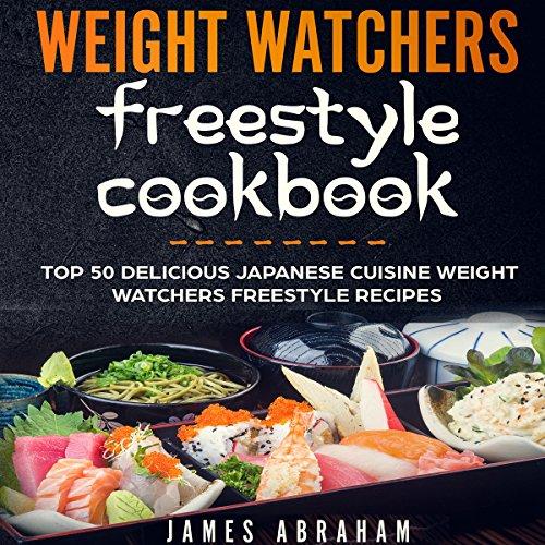 Weight Watchers Freestyle Cookbook audiobook cover art