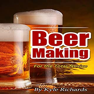 Beer Making for the Total Novice cover art