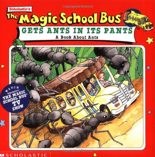 The Magic School Bus Gets Ants in Its Pants: A Book About Antsの詳細を見る