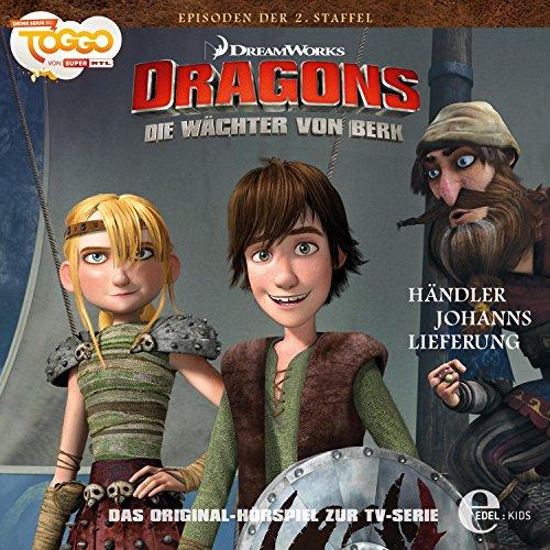 Händler Johanns Lieferung (Dragons: Staffel 2 - Die Wächter von Berk 9) Titelbild