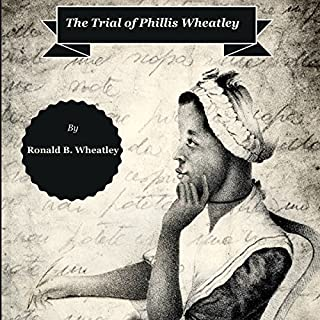 The Trial of Phillis Wheatley cover art