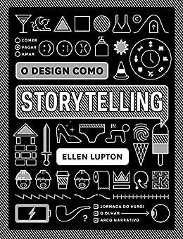 O design como storytelling por [Ellen Lupton]
