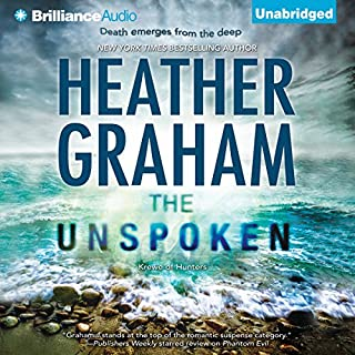 The Unspoken     Krewe of Hunters              Written by:                                                                                                                                 Heather Graham                               Narrated by:                                                                                                                                 Luke Daniels                      Length: 8 hrs and 57 mins     Not rated yet     Overall 0.0