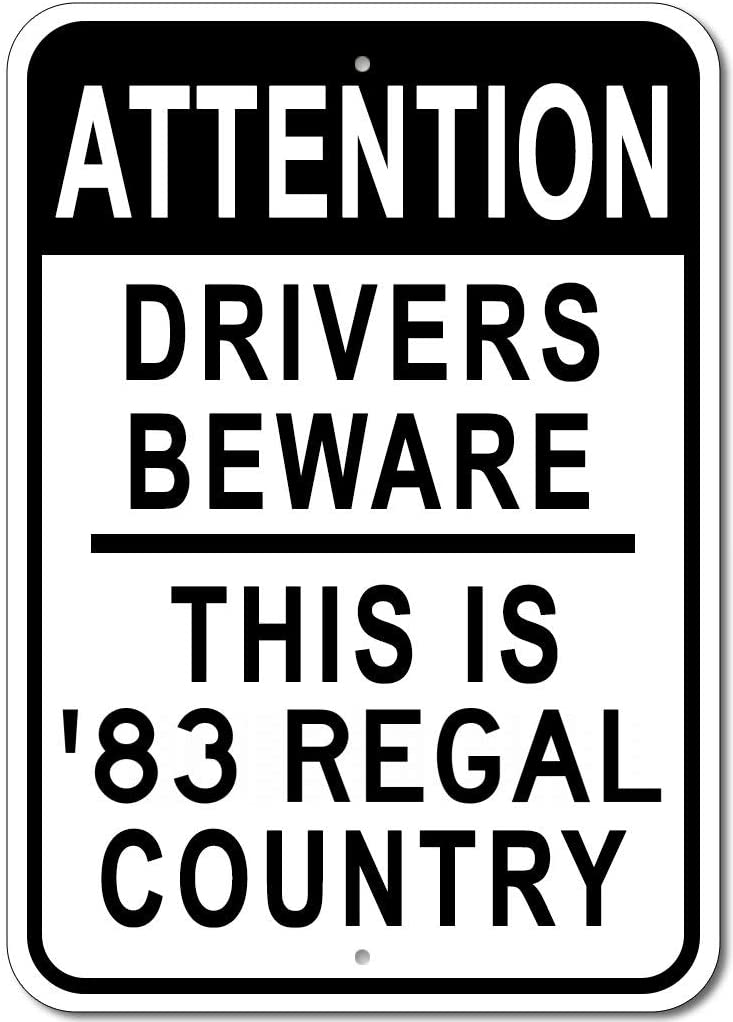 1983 83 Buick Regal Drivers Beware Sign, Garage Sign, Metal Novelty Gift Sign, Man Cave Wall Decor - 10x14 inches