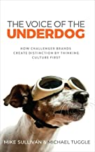 The Voice Of The Underdog: How Challenger Brands Create Distinction By Thinking Culture First
