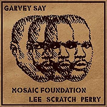 Garvey Say