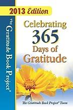 The Gratitude Book Project: Celebrating 365 Days of Gratitude 2013 Edition