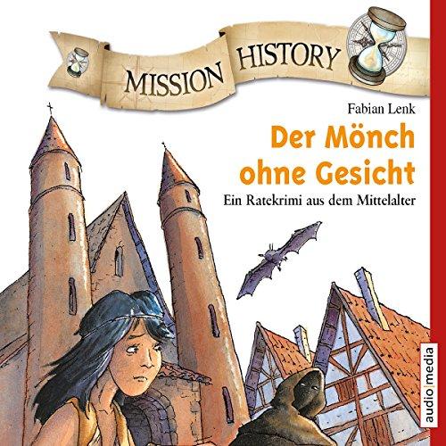 Couverture de Der Mönch ohne Gesicht - Ein Ratekrimi aus dem Mittelalter