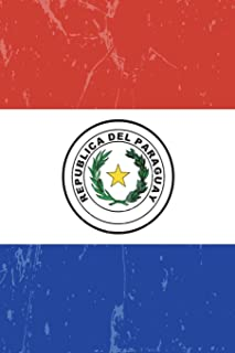 Paraguay Flag Journal: Paraguay Travel Diary, Paraguayan Holiday Souvenir Book, lined Journal to write in