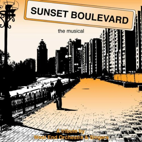 Sunset Boulevard - The Musical - A Tribute !
