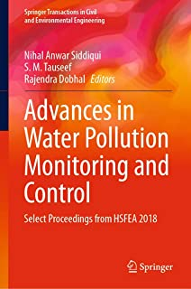 Advances in Water Pollution Monitoring and Control: Select Proceedings from HSFEA 2018