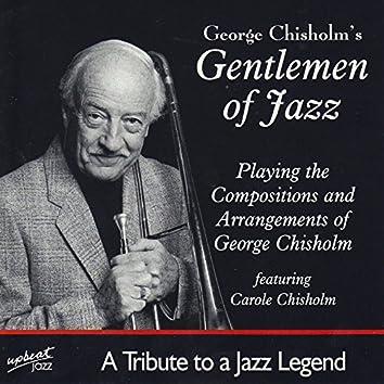 George Chisholm's Gentlemen Of Jazz