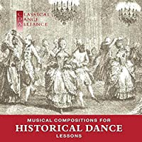 Musical Compositions for Historical Dance Lessons