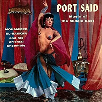 Port Said - Music of the Middle East
