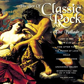 The Best of Classic Rock - The Ballads