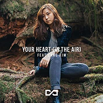 Your Heart (In the Air)