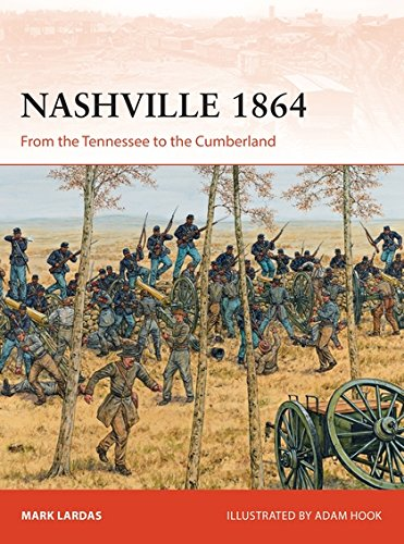 Price comparison product image Nashville 1864: From the Tennessee to the Cumberland: 314 (Campaign)