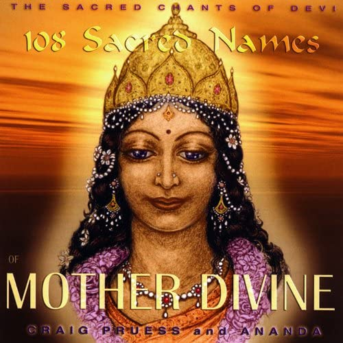 108 Sacred Names of Mother Divine Sacred Chants product image