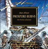 Prospero Burns: The Wolves Unleashed (The Horus Heresy)