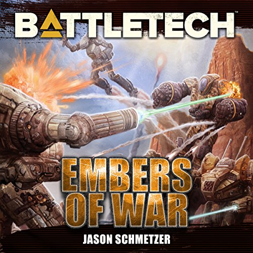BattleTech: Embers of War Audiobook By Jason Schmetzer cover art