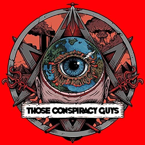 Page de couverture de Those Conspiracy Guys
