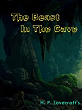 The Beast in the Cave Illustrated (English Edition)
