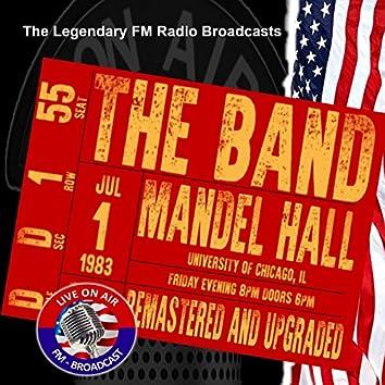 Legendary FM Broadcasts - Mandel Hall, University Of Chicago IL 1st July 1983