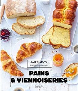 Amazon Com Pains Et Viennoiseries Fait Maison French Edition Ebook Harle Eva Kindle Store