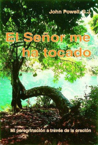 El Senor Me Ha Tocado (Spanish Edition) download ebooks PDF Books