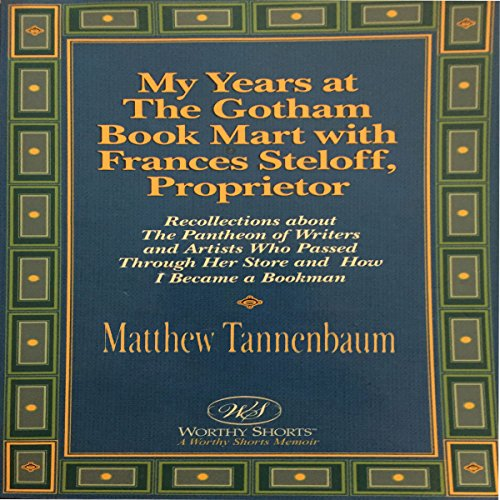 My Years at the Gotham Book Mart with Frances Steloff, Proprietor audiobook cover art