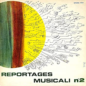 Reportages musicali N.2