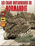 Les chars britanniques en Normandie