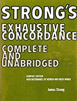 Strong's Exhaustive Concordance: Showing Ever 0805411348 Book Cover
