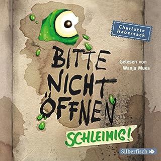 Schleimig! (Bitte nicht öffnen 2) Titelbild