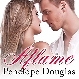 Aflame     Fall Away, Book 3.5              Written by:                                                                                                                                 Penelope Douglas                               Narrated by:                                                                                                                                 Abby Craden,                                                                                        Nelson Hobbs                      Length: 8 hrs and 22 mins     Not rated yet     Overall 0.0
