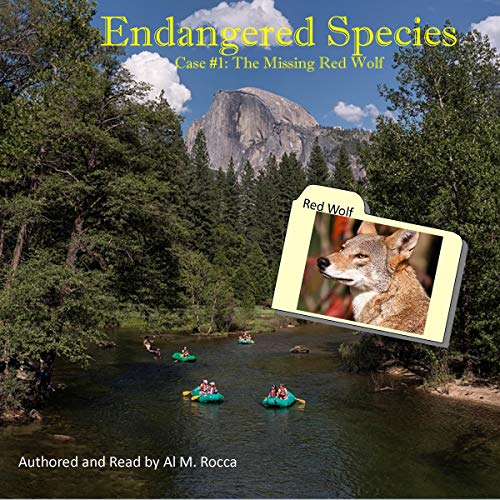 Endangered Species, Case #1: The Missing Red Wolf audiobook cover art