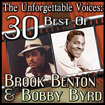 The Unforgettable Voices  30 Best Of Brook Benton & Bobby Byrd